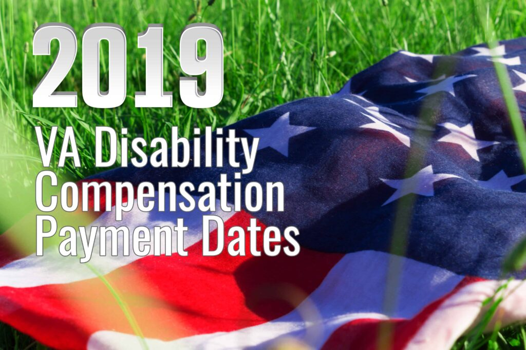 9a0f047903dd5 2019 VA Disability Compensation Payment Dates - VA Claims Insider
