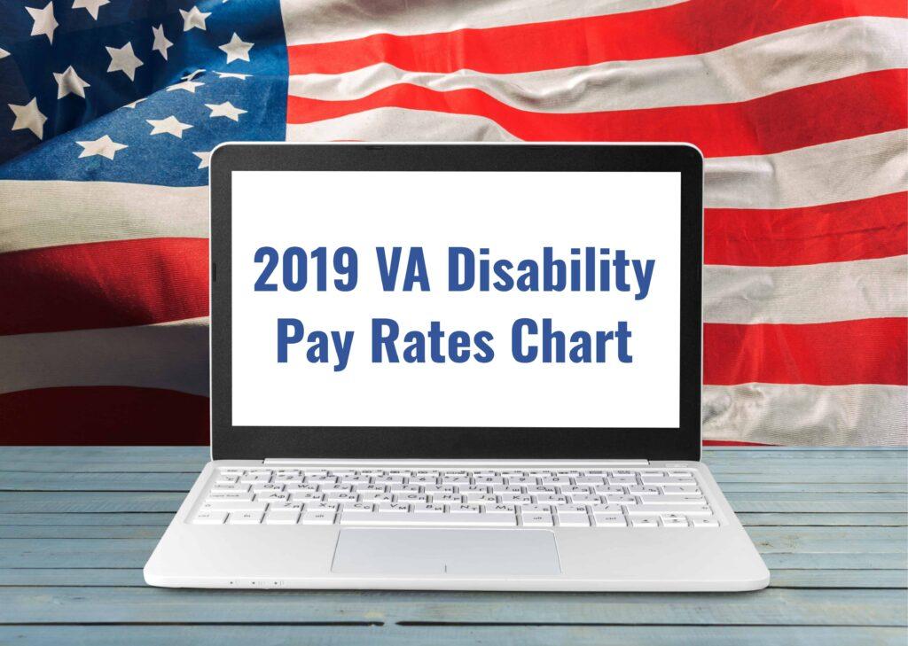 2019 VA Disability Compensation Pay Rates - VA Claims Insider