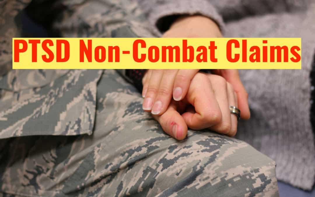 How to Prove Your PTSD Non-Combat Stressor