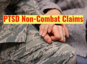 Blog PTSD Non Combat Claims