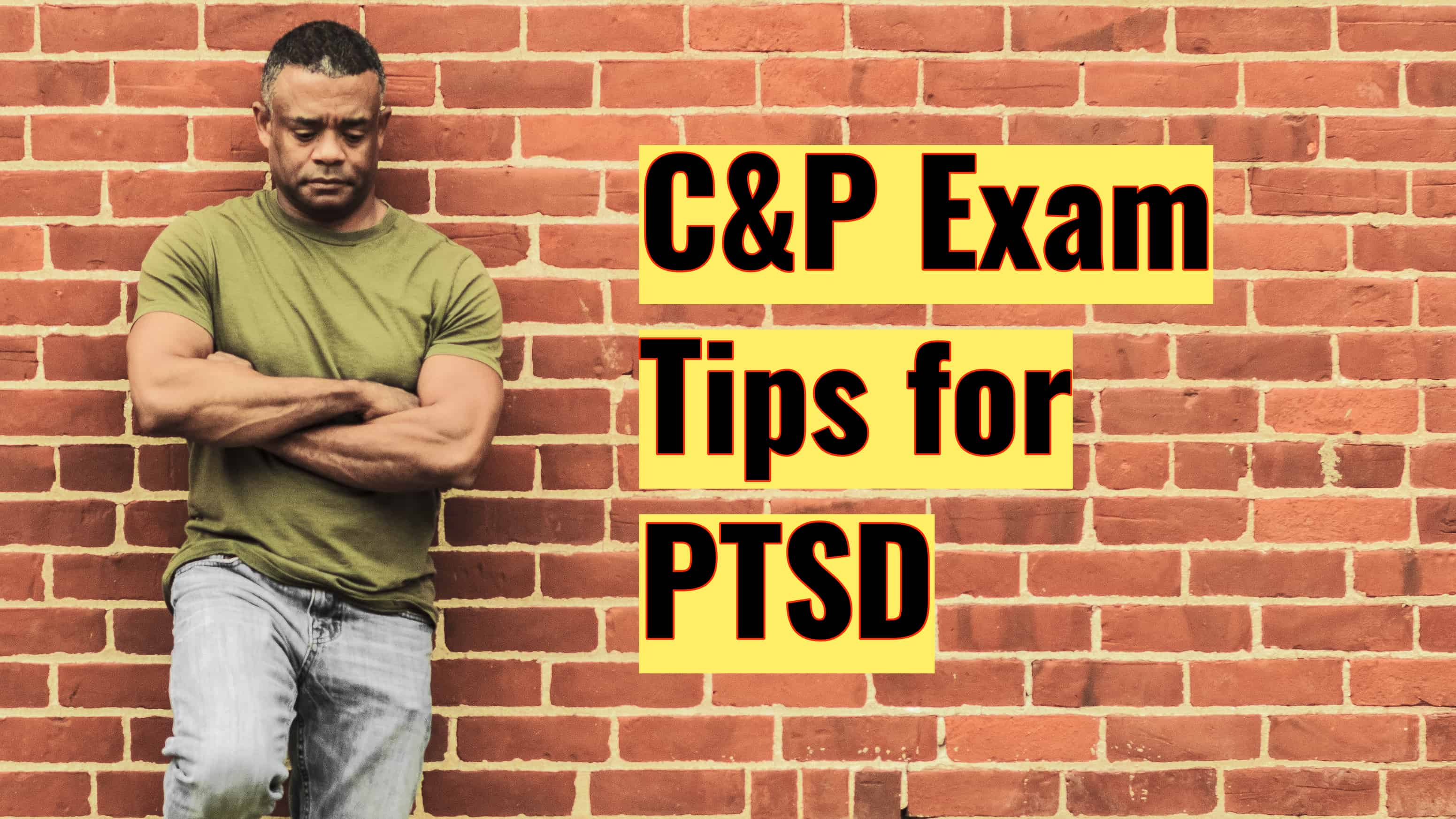 5 Tips to Prepare for Your C&P Exam for PTSD CP Exam Tips for PTSD