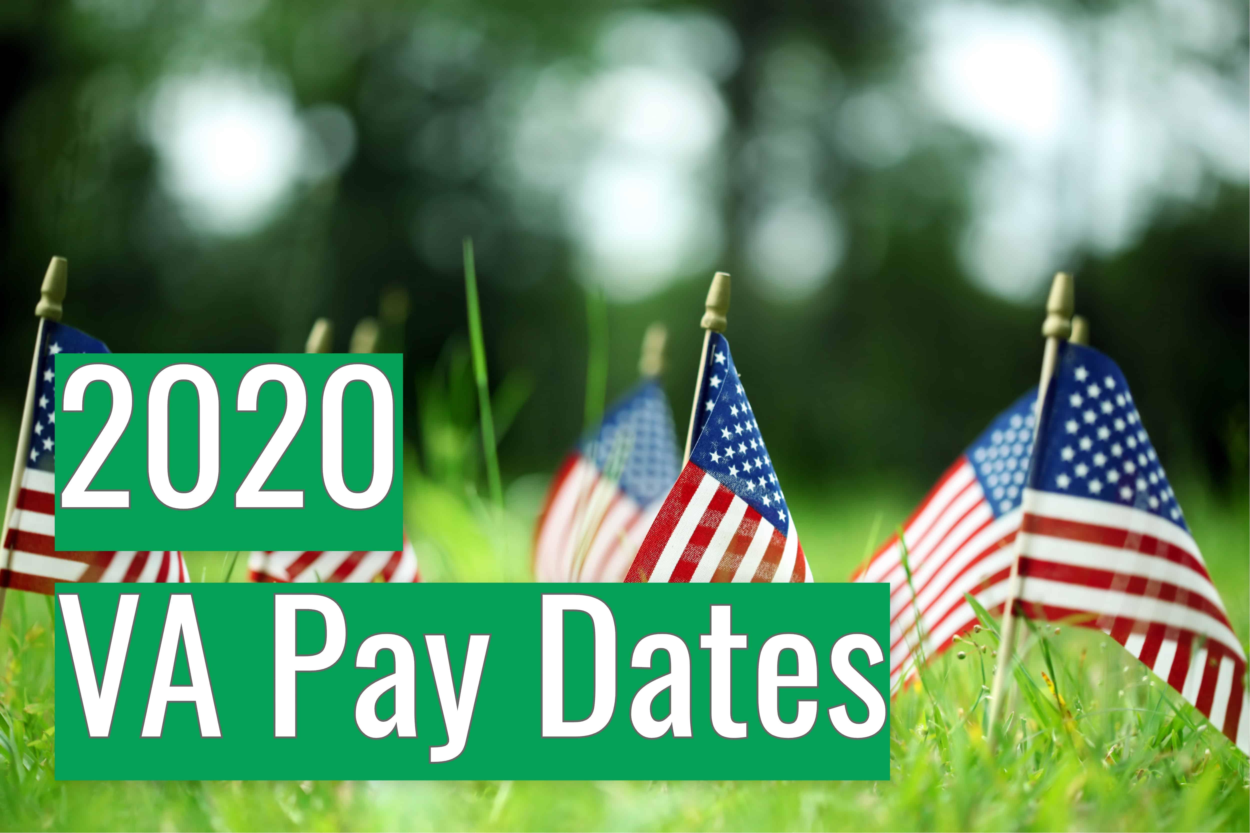 2020 VA Disability Compensation Payment Dates - VA Claims