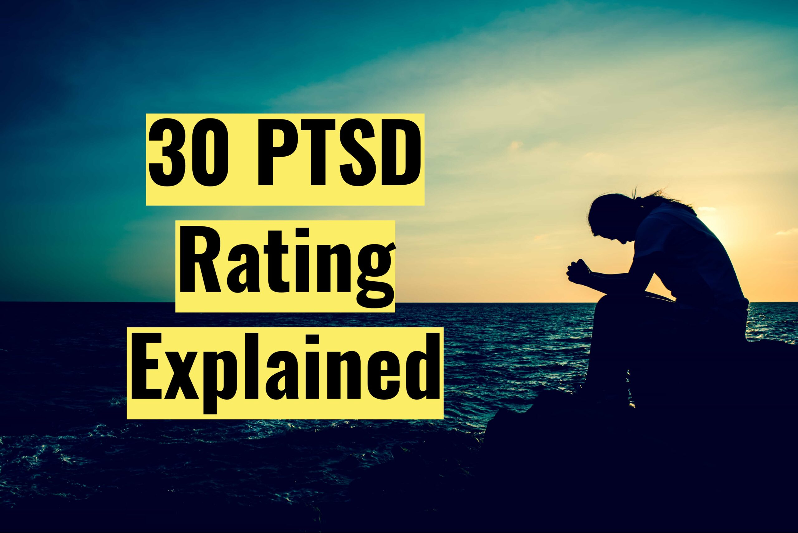 30 PTSD Rating Explained - VA Claims Insider