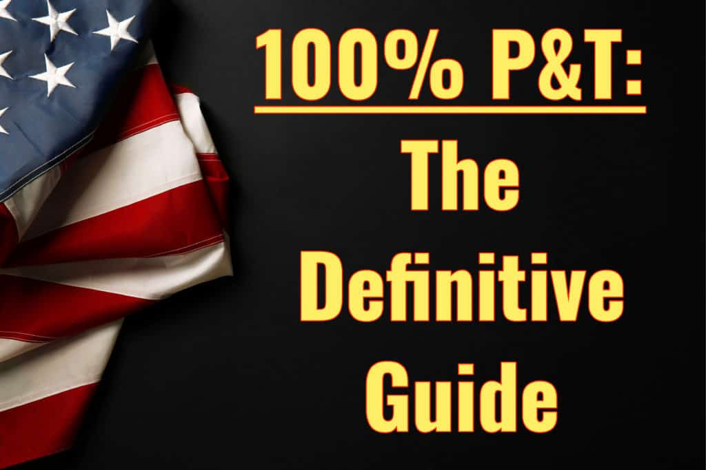 Total and Permanent Disability VA: The Definitive Guide - VA