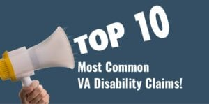 Most Common VA Disability Claims