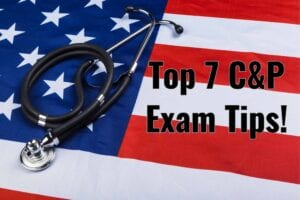 VA C&P Exam Tips