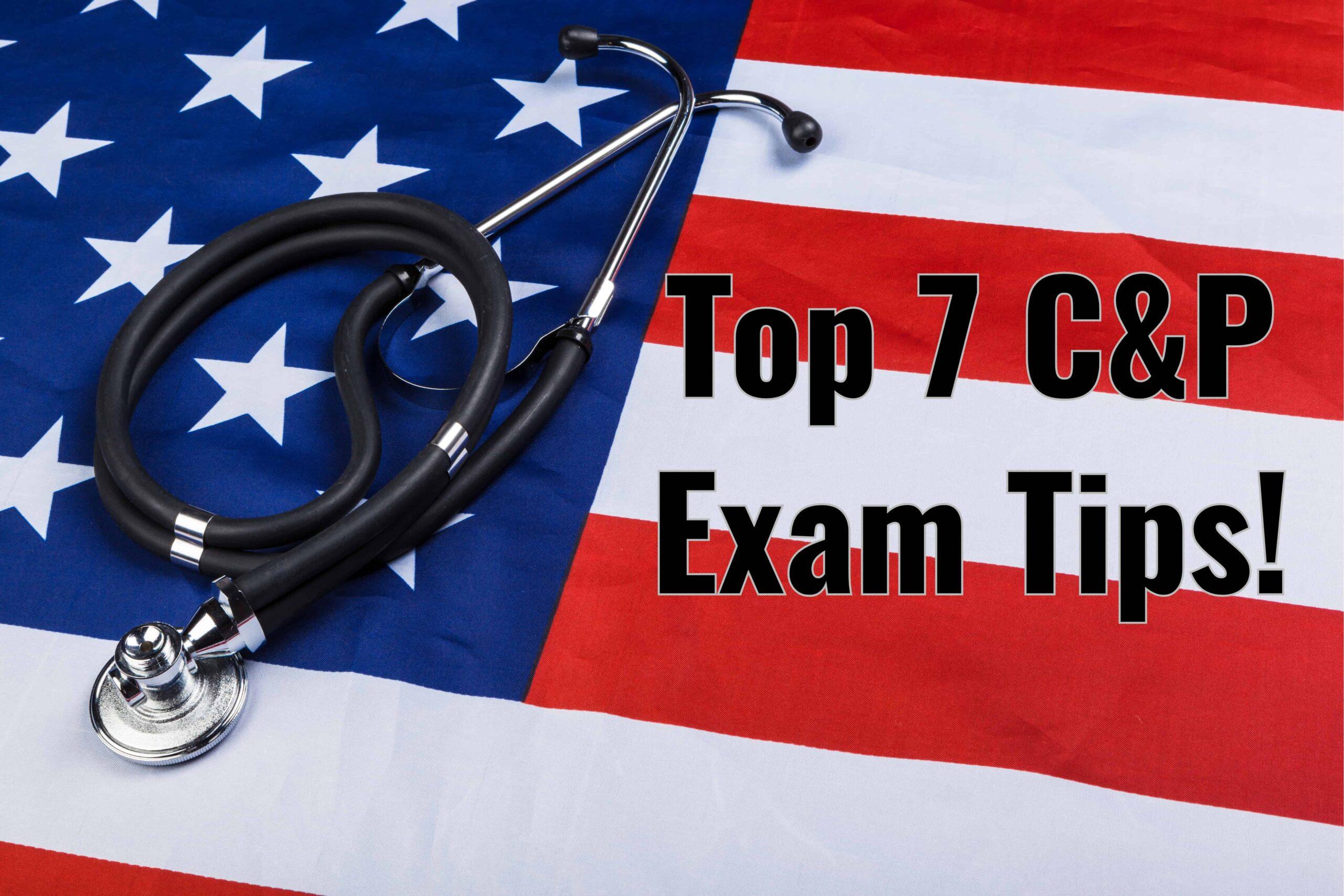 VA C&P Exam Tips
