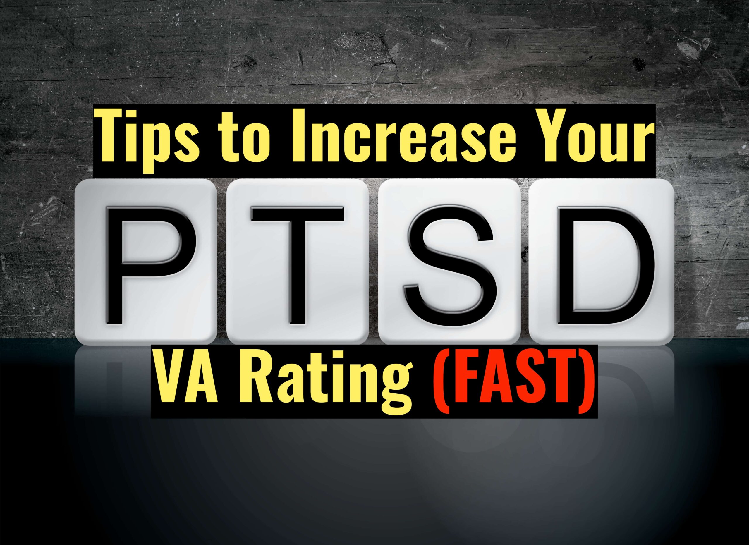 How to Increase VA Disability Rating for PTSD