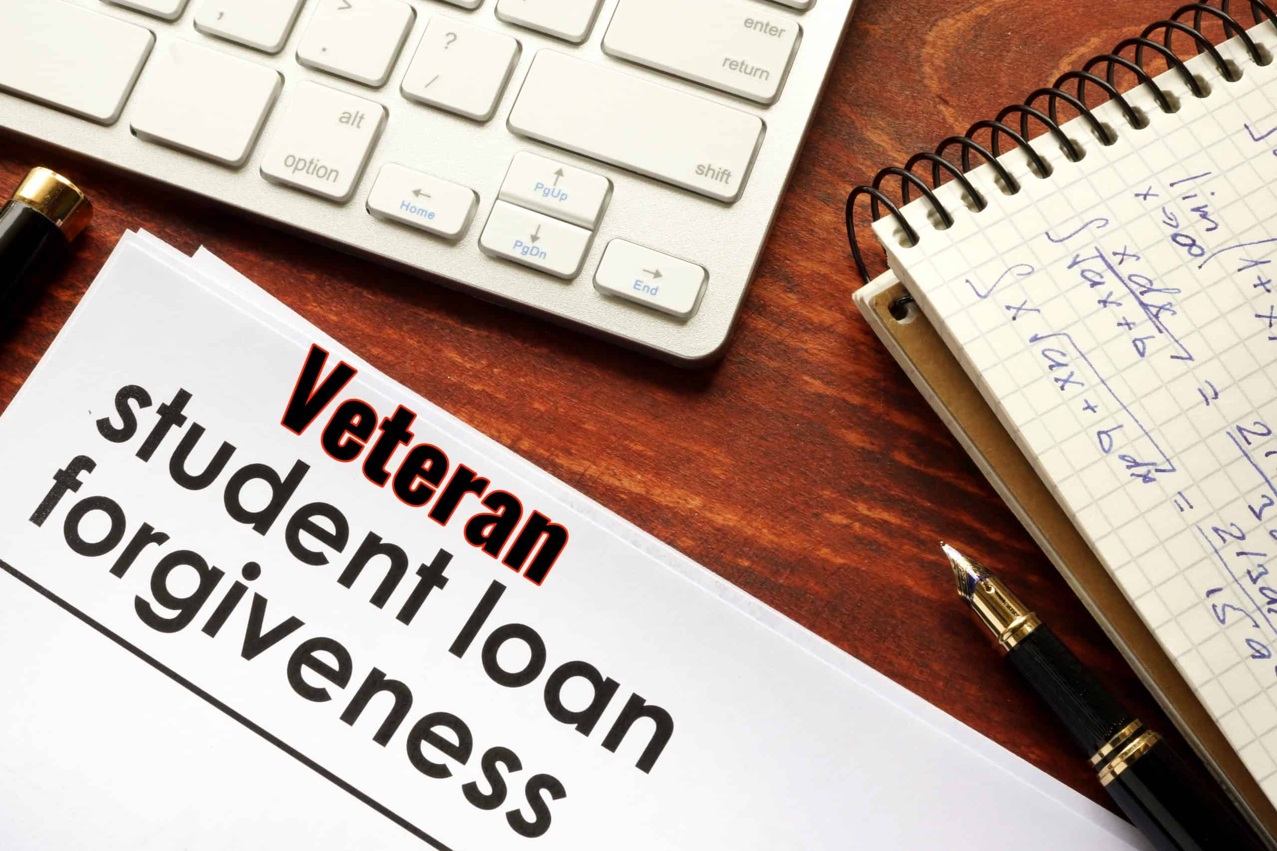Veteran Student Loan Forgiveness