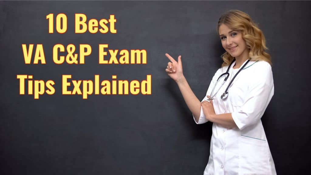 10 Best VA Compensation and Pension Exam Tips