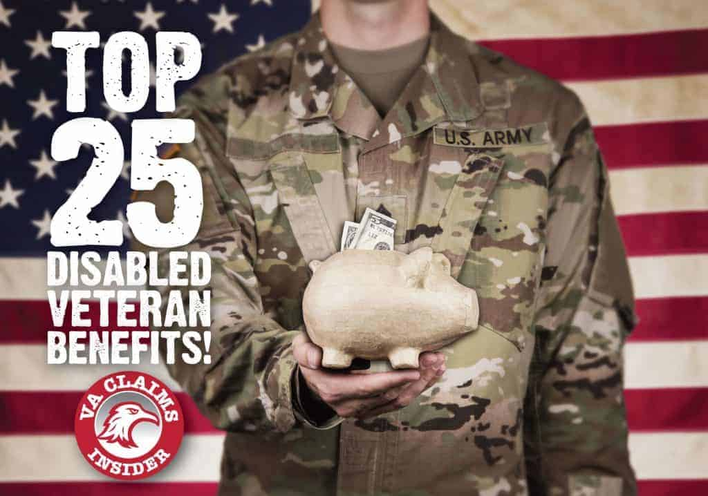 FREE Resources Top 25 Disabled Veteran Benefits You May Not Know About Blog Feature Image VA Claims Insider 1024x718 1