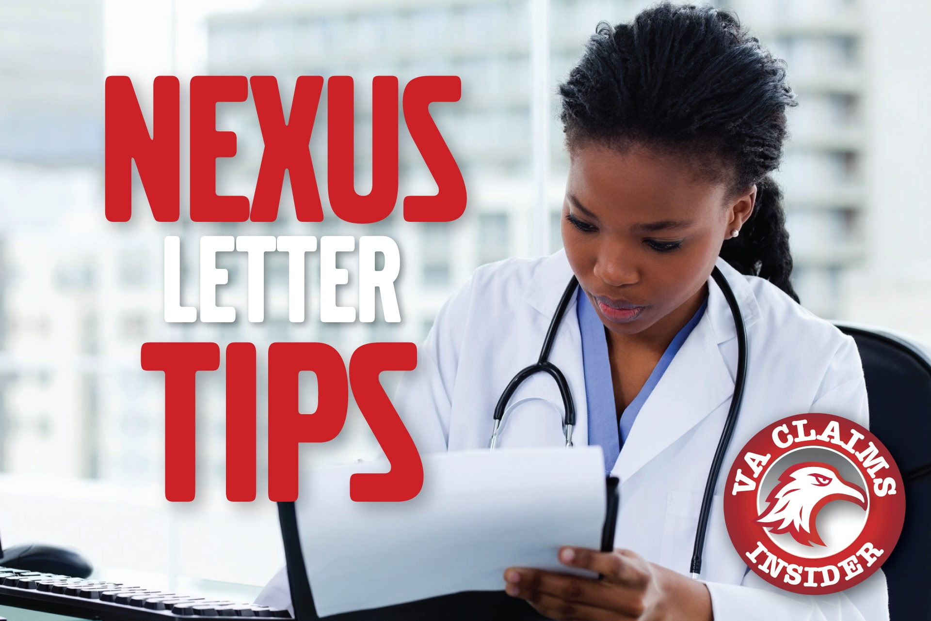 VA Nexus Letter Tips – The Art and Science of a Credible Nexus Letter Blog TNexus Letter Tips min