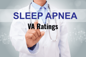 Sleep Apnea VA Rating