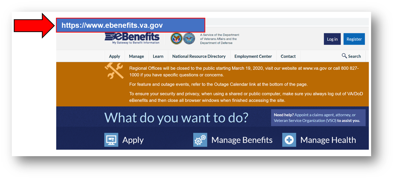 Go to the eBenefits homepage at www.ebenefits.va.gov
